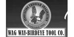 Wag Way-Birdeye Tool Co